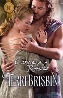 Terri Brisbin - Caricias robadas