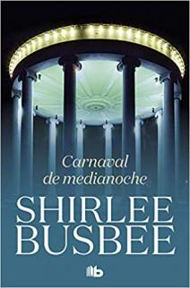 Shirlee Busbee - Carnaval de medianoche