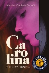 Carolina y los valientes