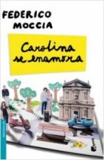 Federico Moccia - Carolina se enamora