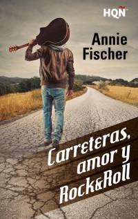 Carreteras, amor y rocknroll