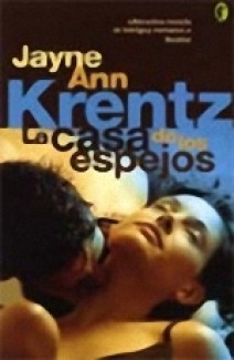 Jayne Ann Krentz - La casa de los espejos