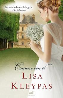 Lisa Kleypas - Casarse con él