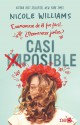 Nicole Williams - Casi imposible