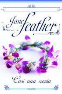 Jane Feather - Casi una novia