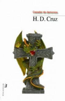 H.D. Cruz - Cazador de demonios