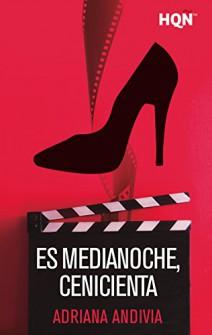 Adriana Andivia - Es medianoche, Cenicienta