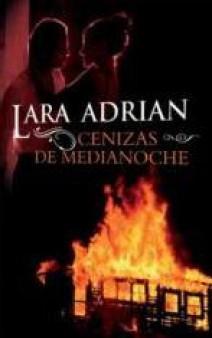 Lara Adrian - Cenizas de medianoche