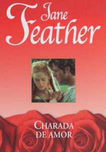 Jane Feather - Charada de amor