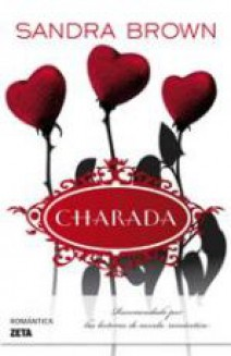 Sandra Brown - Charada