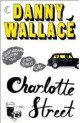 Danny Wallace - Charlotte Street