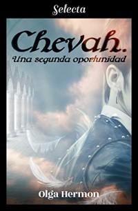 Chevah: Una segunda oportunidad