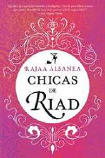 Rajaa Alsanea - Chicas de Riad