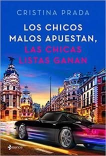 Cristina Prada - Los chicos malos apuestan, las chicas listas ganan