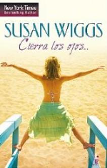 Susan Wiggs - Cierra los ojos...