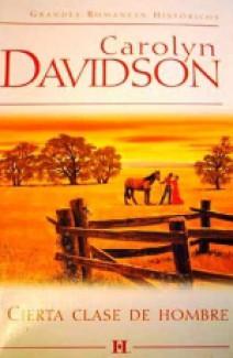 Carolyn Davidson - Cierta clase de hombre