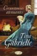 Tina Gabrielle - Circunstancias atenuantes