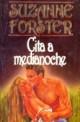 Suzanne Forster - Cita a medianoche