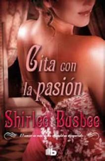 Shirlee Busbee - Cita con la pasión