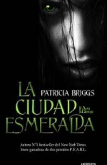 Patricia Briggs - La ciudad esmeralda