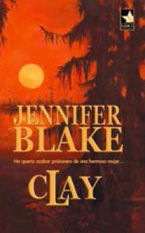 Jennifer Blake - Clay