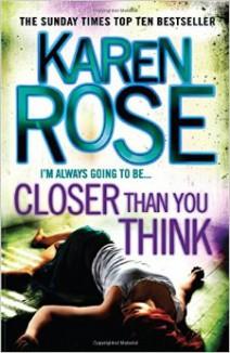 Karen Rose - Closer than you think