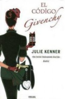Julie Kenner - El código Givenchy