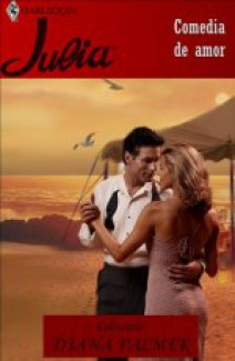 Diana Palmer - Comedia de amor