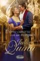 Julia Quinn - Cómo casarse con un marqués