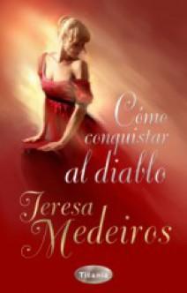 Teresa Medeiros - Cómo conquistar al diablo
