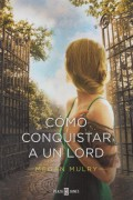 Cómo conquistar a un Lord