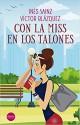 Inés Sainz y Víctor Blázquez - Con la miss en los talones