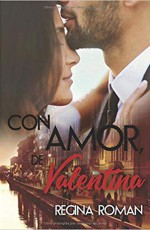 Regina Román - Con amor, de Valentina