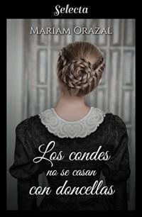 Los condes no se casan con doncellas