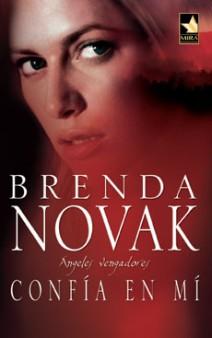 Brenda Novak - Confía en mí
