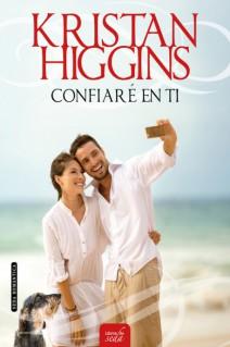 Kristan Higgins - Confiaré en ti