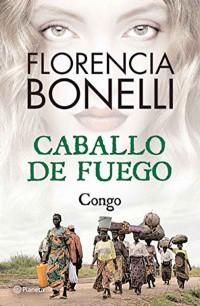 Caballo de fuego. Congo
