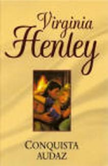 Virginia Henley - Conquista audaz