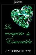 La conquista de esmeralda