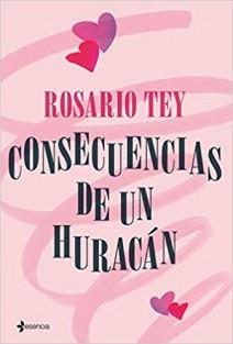 Rosario Tey - Consecuencias de un huracán