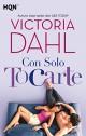 Victoria Dahl - Con solo tocarte