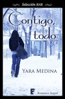 Yara Medina - Contigo, todo