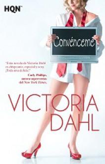 Victoria Dahl - Convénceme