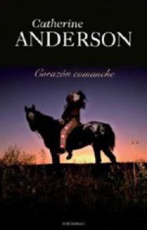 Catherine Anderson - Corazón comanche