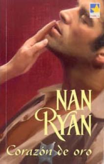 Nan Ryan - Corazón de oro