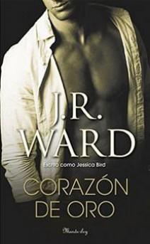 J.R. Ward - Corazón de oro