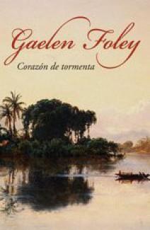 Gaelen Foley - Corazón de tormenta