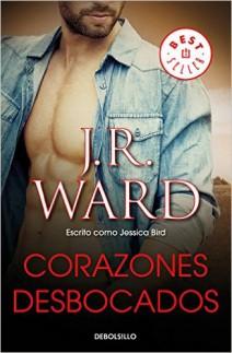 J.R. Ward - Corazones desbocados