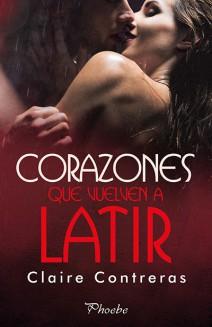 Claire Contreras - Corazones que vuelven a latir