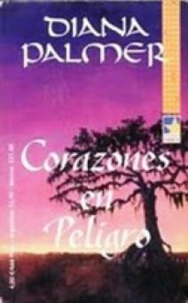 Diana Palmer - Corazones en peligro